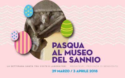 Pasqua al Museo del Sannio: iniziative per grandi e piccini