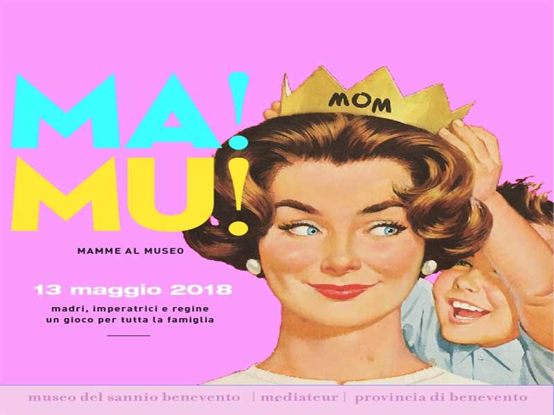 Ma-Mu! La Festa della Mamma al Museo del Sannio
