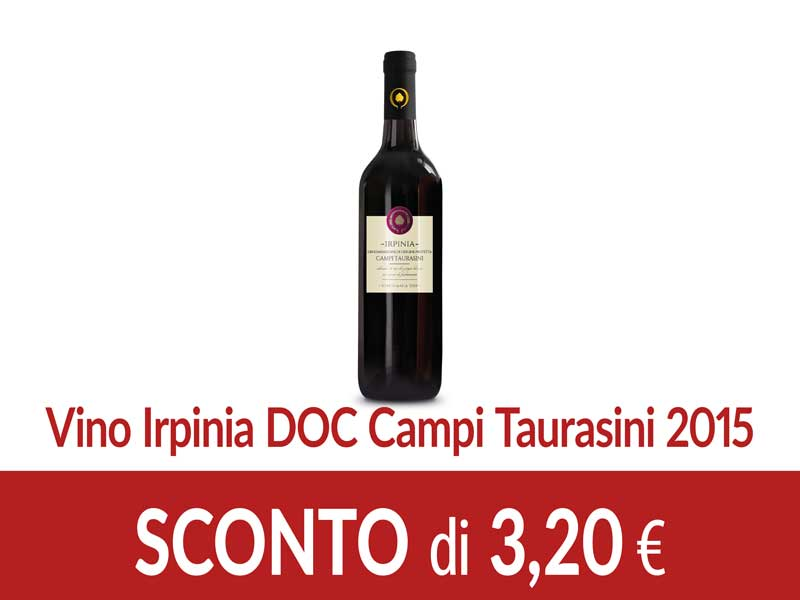 Vino Irpinia DOC Campi Taurasini 2015  SCONTO 3,20 euro